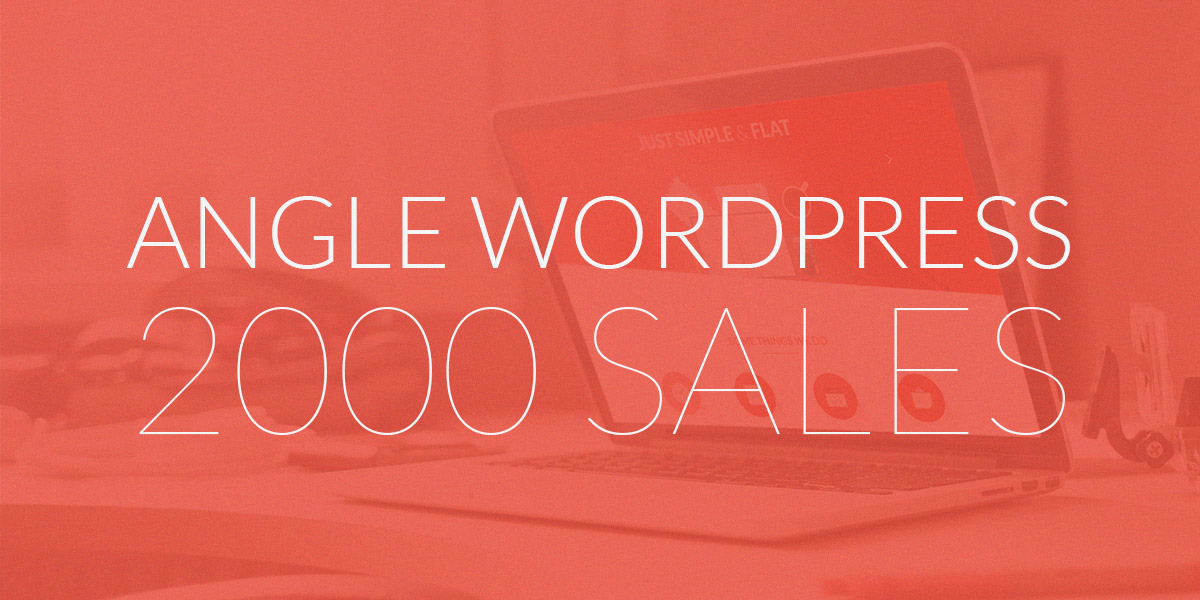 Angle WordPress Theme reaches 2000 Sales