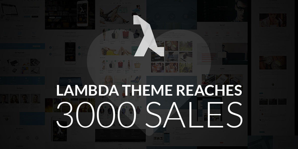 Lambda WordPress Theme reaches 3000 Sales