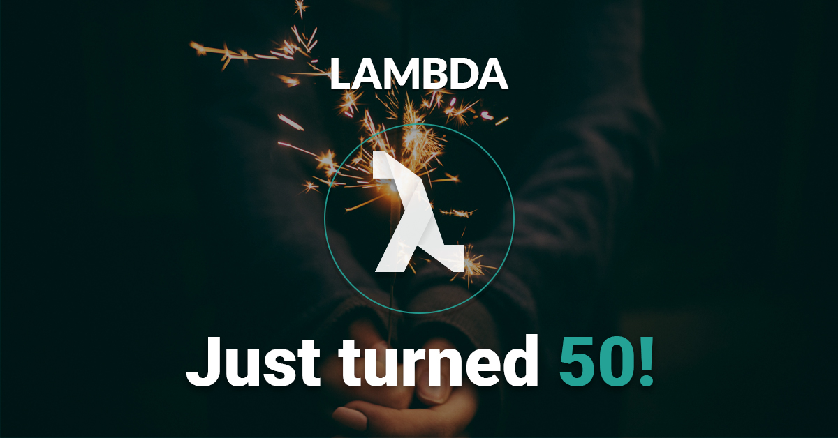 Lambda, our top theme just turned 50!